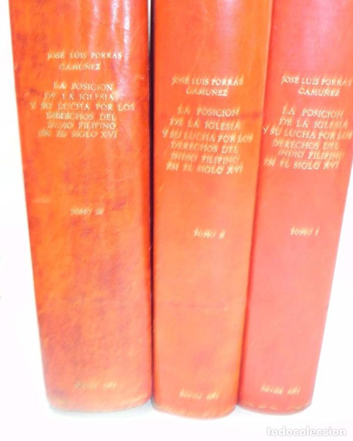 Libros antiguos: José Luis PORRAS CAMUÑEZ, La posición de la Iglesia y su lucha por los derechos del indio filipino - Foto 2 - 151948702