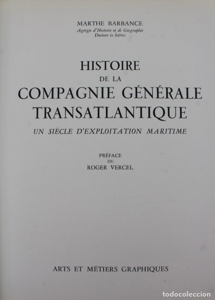 Alte Bücher: L-2366 HISTOIRE DE LA COMPAGNIE GENERALE TRANSATLANTIQUE. ROGER VERCEL.ED METIERS GRAPHIQUE AÑO 1955 - Foto 4 - 152004498