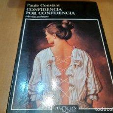 Libros antiguos: CONFIDENCIA POR CONFIDENCIA . Lote 152022238
