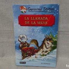 Libros antiguos: GERONIMO STILTON - LA LLAMADA DE LA SELVA . Lote 152027738