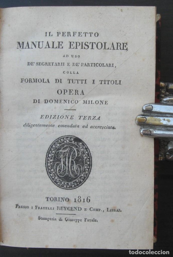 Libros antiguos: 1816 Antiguo Manual Epistolar en Italiano Siglo XIX. Domenico Milone: Il Perfetto Manuale Epistolare - Foto 3 - 152030570