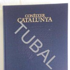 Libros antiguos: TUBAL CONEIXER CATALUNYA COL.LECIÒ SOM I SEREM. Lote 152036686