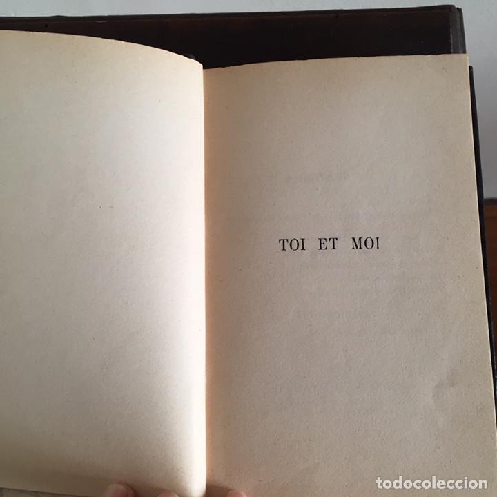 Libros antiguos: Libro Toi et Moi de Paul Géraldy 1913 - Foto 3 - 152041700