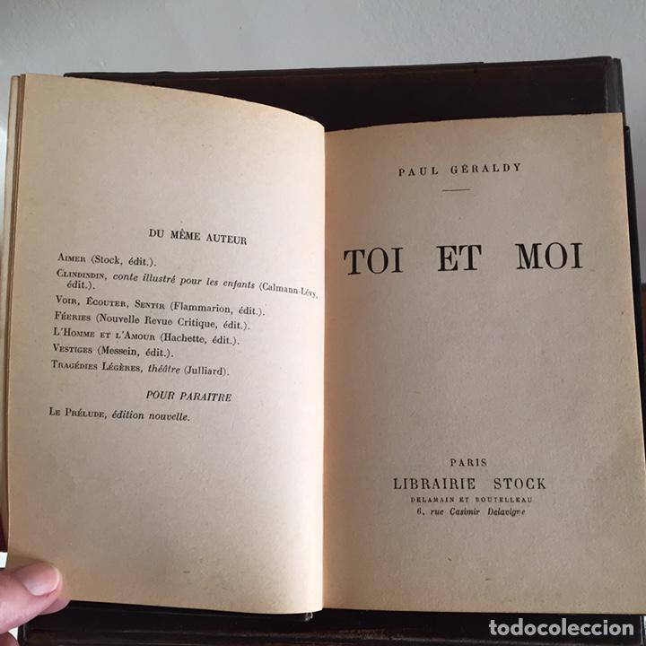 Libros antiguos: Libro Toi et Moi de Paul Géraldy 1913 - Foto 4 - 152041700