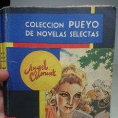 Libros antiguos: EL RESCATE DEL AMOR, ANGEL CLIMENT, COLECCIÓN PUEYO DE NOVELAS SELECTAS. Lote 152055417