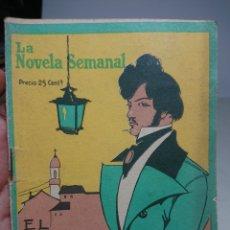Libros antiguos: EL PÁJARO SUELTO, LA NOVELA SEMANAL, 1924, DIEGO SAN JOSÉ. Lote 152055489