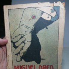Libros antiguos: MIGUEL DRED, DETECTIVE, LA NOVELA DE AHORA, 193, MARIA CONNOR Y ROBERT LEIGHTON. Lote 152056146