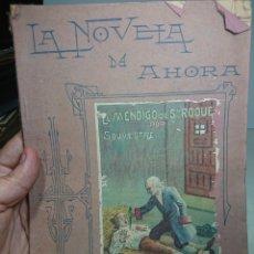 Libros antiguos: EL MENDIGO DE SAN ROQUE, POR SOUVESTRE, NOVELA DE AHORA. Lote 152056506