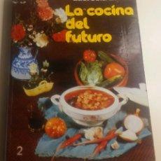 Libros antiguos: LA COCINA DEL FUTURO 2. Lote 152057838