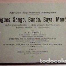 Libros antiguos: LIBRO SOBRE LENGUAS INDÍGENAS DEL AFRICA ECUATORIAL FRANCESA (1918). Lote 152062762