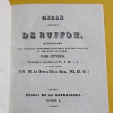 Libros antiguos: OBRAS DE BUFFON AUMENTADAS POR CUVIER.ÉPOCAS DE LA NATURALEZA. BARCELONA 1835.2 TOMOS EN 1.PIEL . Lote 152128598
