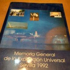 Libros antiguos: MEMORIA GENERAL DE LA EXPOSICIÓN UNIVERSAL SEVILLA 1992 . Lote 152140394