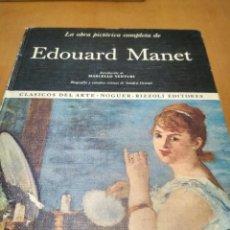 Libros antiguos: LA OBRA PICTÓRICA COMPLETA DE EDOUARD MANET. Lote 152141974