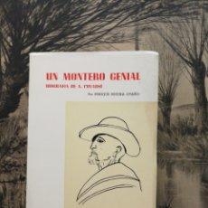 Libros antiguos: UN MONTERO GENIAL. BIOGRAFÍA DE A. COVARSI. POR. E. SEGURA OTAÑO. 3°ED.1969. Lote 152157864