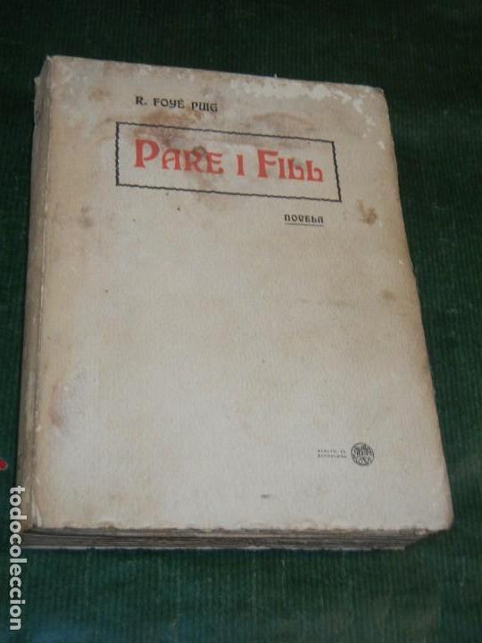 PARE I FILL, DE R. FOYE PUIG - TOBELLA&COSTA 1905 (Libros antiguos (hasta 1936), raros y curiosos - Literatura - Narrativa - Otros)