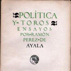 Libros antiguos: POLÍTICA Y TOROS. Lote 152180706