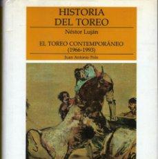 Libros antiguos: HISTORIA DEL TOREO. EL TOREO CONTEMPORÁNEO (1966-1993). Lote 152186538