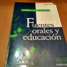 Libros antiguos: FUENTES ORALES Y EDUCACIÓN. Lote 152189574