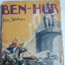 Libros antiguos: BEN HUR. WALLACE. LEW ( LAWRENCE WALLACE) LIBRO EN FRANCES. 1928.. Lote 152213458