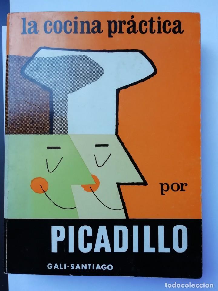 LA COCINA PRÁCTIDA POR PICADILLO# LIBRO COCINA (Libros Antiguos, Raros y Curiosos - Cocina y Gastronomía)