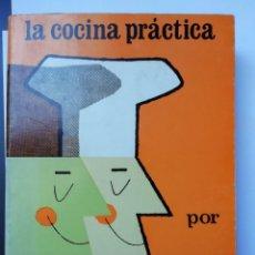 Libros antiguos: LA COCINA PRÁCTIDA POR PICADILLO# LIBRO COCINA. Lote 152215090