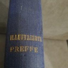 Libros antiguos: ILLUFTRIERTE PREFFE. Lote 152215129