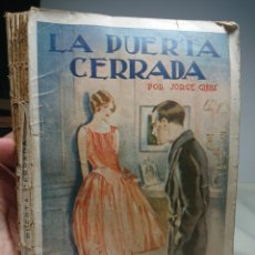 Libros antiguos: LA PUERTA CERRADA, POR JORGE GIBBS, NOVELA ROSA. Lote 152228134