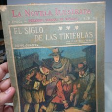 Libros antiguos: EL SIGLO DE LAS TINIEBLAS, LA NOVELA ILUSTRADA, TOMO CUARTO. Lote 152229245