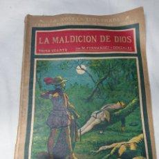 Libros antiguos: LA MALDICIÓN DE DIOS, NOVELA ILUSTRADA, TOMO CUARTO. Lote 152229321
