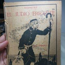 Libros antiguos: EL JUDÍO ERRANTE, LA NOVELA ILUSTRADA 265, EUGENIO SUÉ. Lote 152229593