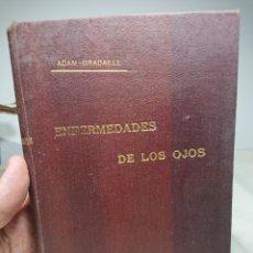 Libros antiguos - Enfermedades de los Ojos, Adam Gradaille, 1910, Manual de Terapéutica - 152229936