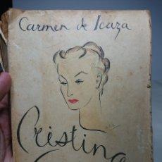 Libros antiguos: CRISTINA GUZMÁN, CARMEN DE ICAZA, 1940. Lote 152231229