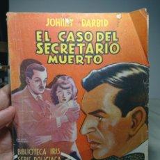 Libros antiguos: EL CASO DEL SECRETARIO MUERTO, JOHNY DARBID, 1944, MUY DIFÍCIL!. Lote 152231924