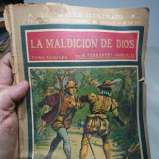 Libros antiguos: LA MALDICIÓN DE DIOS, TOMO SEGUNDO, NOVELA ILUSTRADA. Lote 152232233