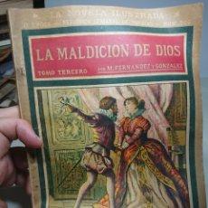 Libros antiguos: LA MALDICIÓN DE DIOS, TOMO TERCERO, NOVELA ILUSTRADA. Lote 152232245