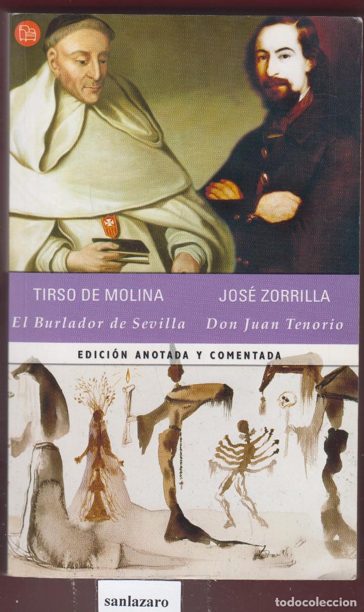 TIRSO DE MOLINA EL BURLADOR DE SEVILLA JOSÉ ZORRILLA EDIT ANOTADA AÑO 2001 PÁGINAS 520 LL2797 (Libros Antiguos, Raros y Curiosos - Literatura - Otros)