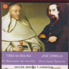 Libros antiguos: TIRSO DE MOLINA EL BURLADOR DE SEVILLA JOSÉ ZORRILLA EDIT ANOTADA AÑO 2001 PÁGINAS 520 LL2797. Lote 152253986