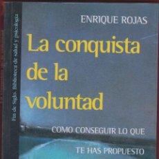 Libros antiguos: LA CONQUISTA DE LA VOLUNTAD- ENRIQUE ROJAS- EDIT 11º AÑO 1996 PÁGINAS 244 LE2828. Lote 152258342