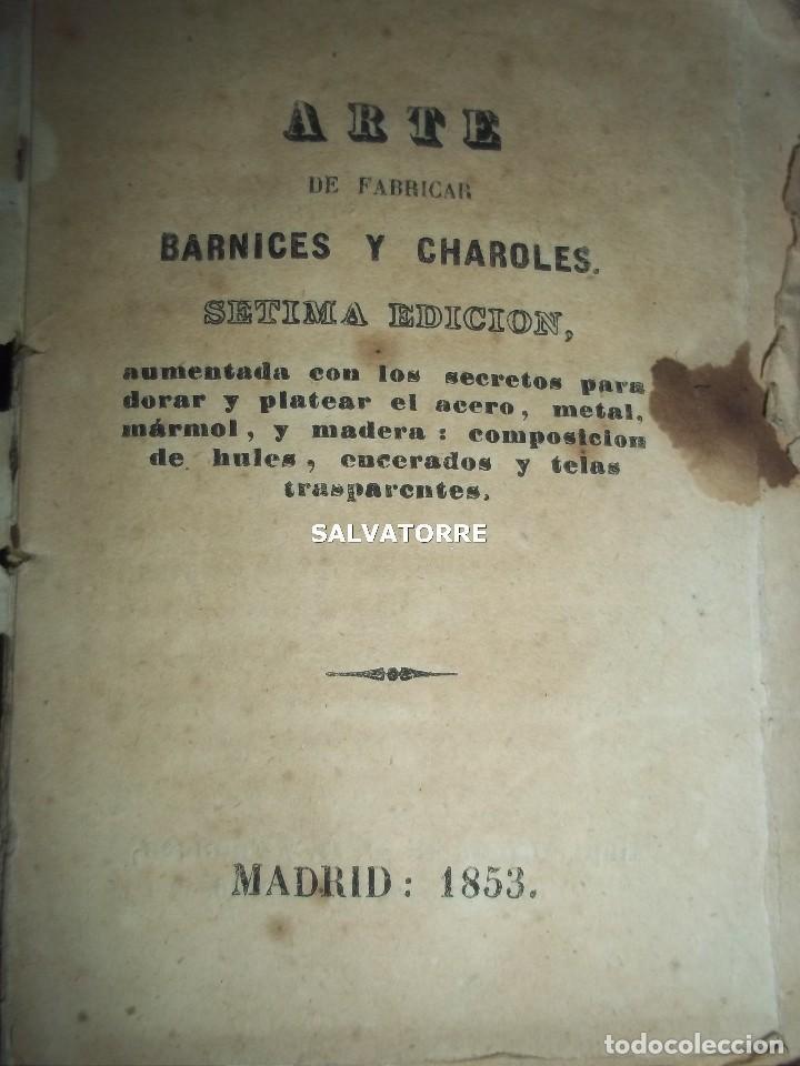 SECRETOS ARTES Y OFICIOS.BARNICES Y CHAROLES.MADRID,1853, (Libros Antiguos, Raros y Curiosos - Ciencias, Manuales y Oficios - Otros)