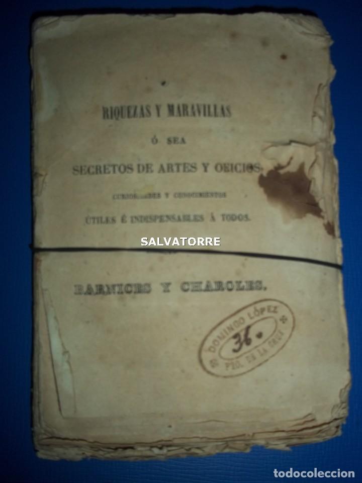 Libros antiguos: SECRETOS ARTES Y OFICIOS.BARNICES Y CHAROLES.MADRID,1853, - Foto 8 - 152287022