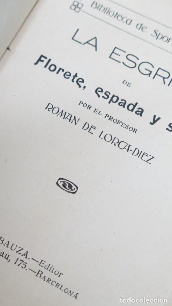Libros antiguos: LA ESGRIMA DE FLORETE ESPADA Y SABLE. ROMAN DE LORCA-DIEZ - Foto 2 - 152292858