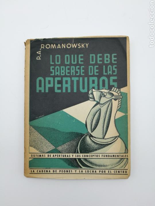 LO QUE DEBE SABER DE LAS APERTURAS 1947 (Libros Antiguos, Raros y Curiosos - Ciencias, Manuales y Oficios - Otros)