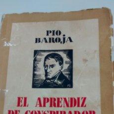 Libros antiguos: EL APRENDIZ DE CONSPIRADOR DE PÍO BAROJA (ESPASA-CALPE). Lote 152294254