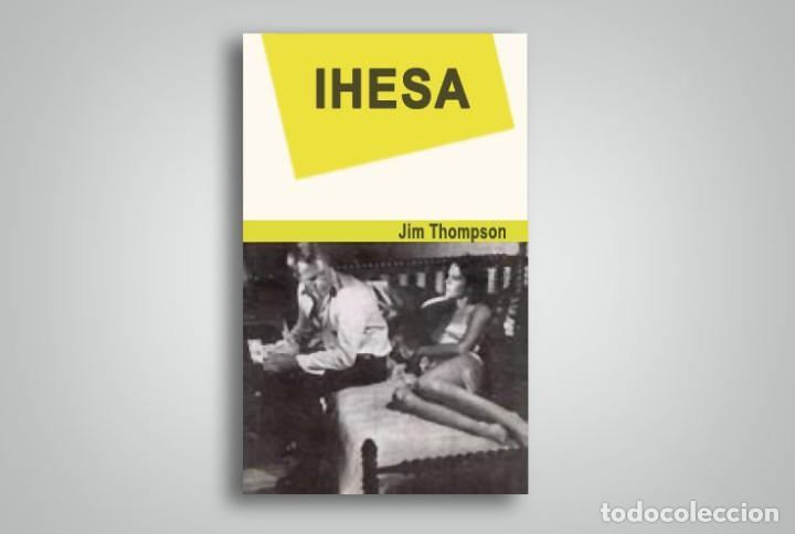 IHESA (LA HUIDA) JIM THOMPSON EUSKERA (Libros Antiguos, Raros y Curiosos - Otros Idiomas)