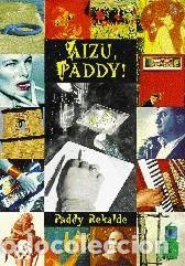 AIZU PADDY PADDY REKALDE EUSKERA AEK (Libros Antiguos, Raros y Curiosos - Otros Idiomas)