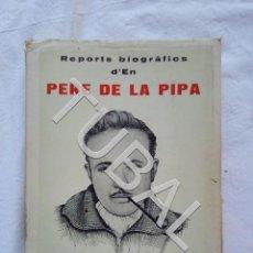 Libros antiguos: TUBAL VIC EN PERE DE LA PIPA LIBRO. Lote 152346078
