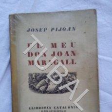 Libros antiguos: TUBAL EL MEU JOAN MARAGALL. Lote 152346762
