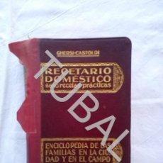 Libros antiguos: TUBAL 1925 ANTIGUO RECETARIO RECETAS COCINA CONSERVAS Y MAS PARA EL HOGAR. Lote 152348442