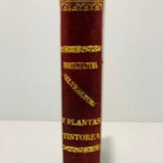Libros antiguos: HORTICULTURA SERVICULTURA Y PLANTA TINTOREA POR DON JOSÉ GARCÍA SANZ AÑO 1864. Lote 152366893