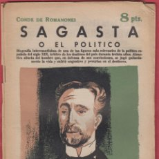 Libros antiguos: SAGASTA O EL POLÍTICO -CONDE DE ROMANONES -EDIT 8 PTS AÑO 1961 PÁGINAS 71 LL2802. Lote 152418746